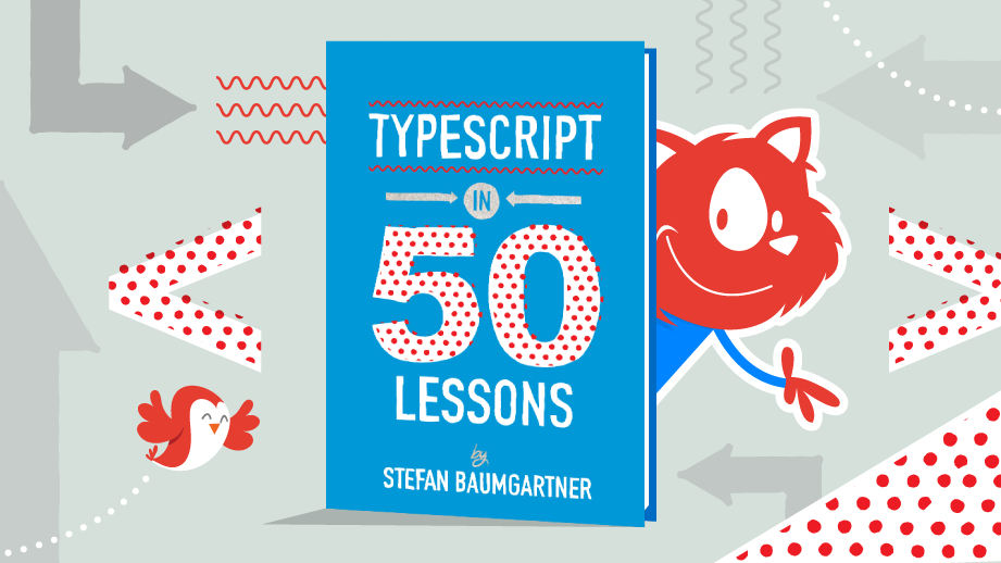The book: TypeScript in 50 Lessons