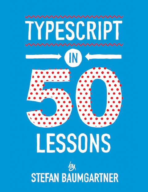 Cover of TypeScript in 50 lessons